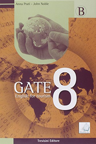 Gate 8. English for tourism. Per gli Ist. tecnici e professionali: 2