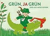 Grün, ja grün sind alle meine Kleider (Eulenspiegel Kinderbuchverlag)