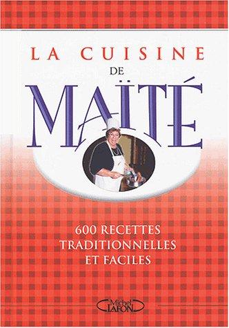 La Cuisine de Maïté par Maïté