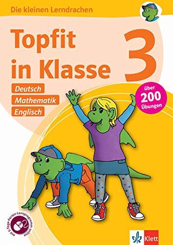 Klett Topfit in Klasse 3: Deutsch, Mathematik, Englisch: Über 200 Übungen für die Grundschule (Die kleinen Lerndrachen)