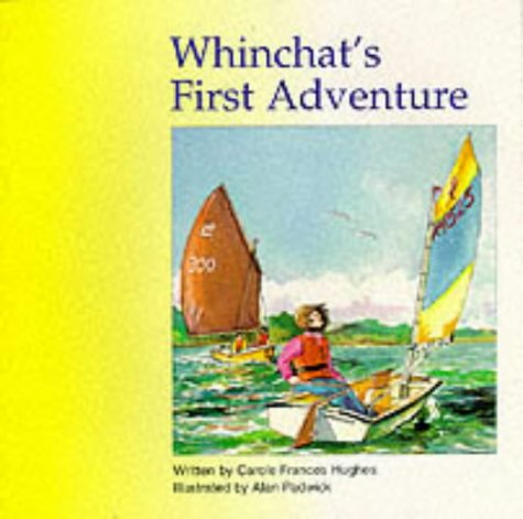 Whinchat's first adventure