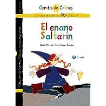 El enano Saltarin & Sinforoso el mentiroso / The Rumpelstiltskin & Sinforoso, the Liar (Cuentos De Colores / Color Stories) (Spanish Edition) by Narvaez, Concha Lopez, Lalana, Fernando (2010) Hardcover
