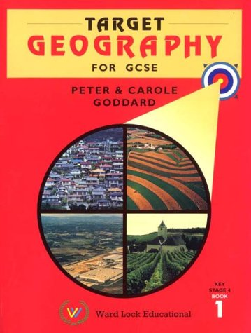 Target Geography for GCSE/Key Stage 4: Bk. 1