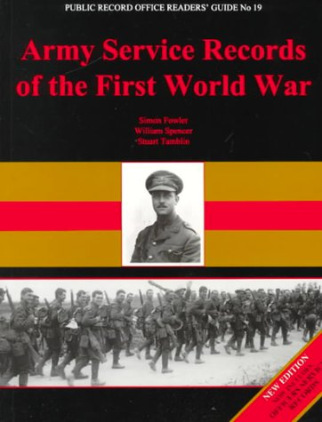 Army Service Records of the First World War (Public Record Office Readers Guide) por Simon Fowler