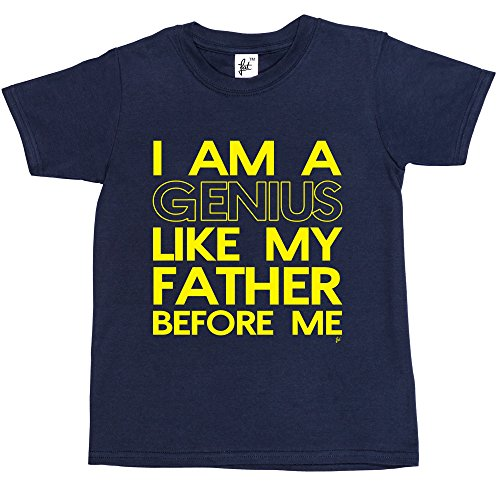 i-am-a-genius-like-my-father-before-me-funny-kids-boys-girls-t-shirt-size-12-14-year-old-colour-navy