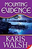 Mounting Evidence by Karis Walsh front cover