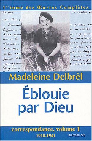 eblouie-par-dieu-oeuvres-compltes-tome-1