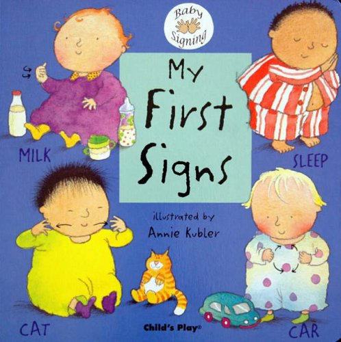My First Signs:...