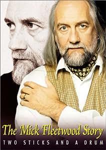 Mick Fleetwood Story: Two Sticks & A Drum [DVD] [2000] [Region 1] [US Import] [NTSC]
