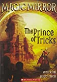 Magic Mirror #7: The Prince of Tricks
