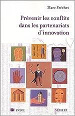 Prévenir les conflits dans les partenariats d'innovation de Marc Frechet