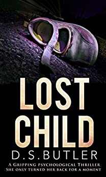 Lost Child: A Gripping Psychological Thriller (English Edition)