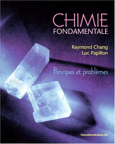 CHIMIE FONDAMENTALE. Principes et problèmes