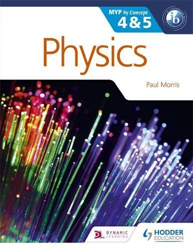 Physics for the IB MYP 4 & 5: By Concept (MYP By Concept)