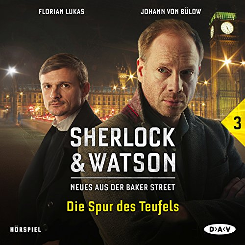 Sherlock & Watson - Neues aus der Baker Street (3) Die Spur des Teufels - DAV 2016