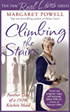 Climbing the Stairs: From kitchen maid to cook; the heartwarming memoir of a life in service (English Edition)