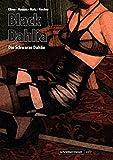 Black Dahlia - Die Schwarze Dahlie: Die Graphic Novel - James Ellroy