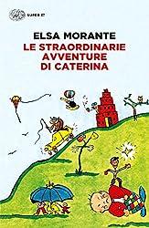 Le straordinarie avventure di Caterina