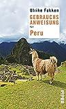 Gebrauchsanweisung für Peru - Ulrike Fokken