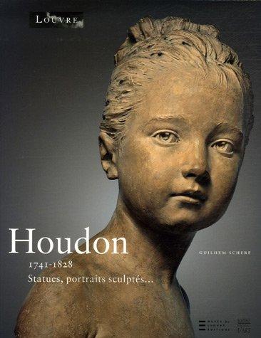 Jean-Antoine Houdon 1741-1828 : Statues, portraits sculptés...