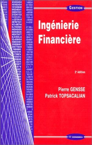 Ingénierie financière par Pierre Gensse