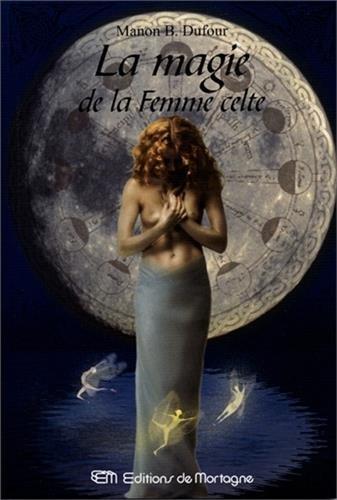 La magie de la Femme celte