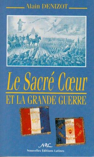 Descargar Libro Le Sacré-Coeur et la Grande Guerre de Alain Denizot