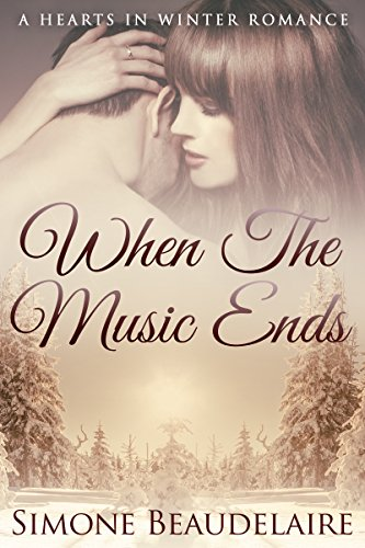 When-the-Music-Ends-The-Hearts-in-Winter-Chronicles-Book-1