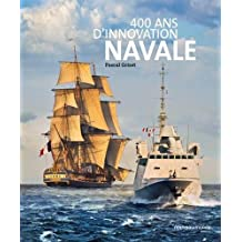 400 ans d'innovation navale