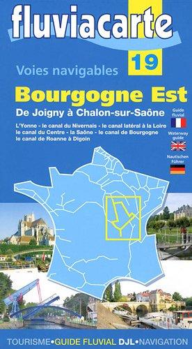 Les voies navigables de la Bourgogne Est : De Joigny à Chalon-sur-Saône