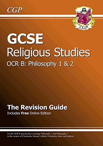 GCSE Religious Studies OCR B Philosophy Revision Guide (with Online Edition) (A*-G Course)