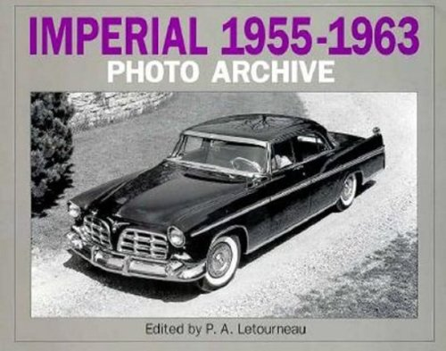 Imperial 1955-1963 Photo Archive (Iconografix Photo Archive) - 1961 Imperial