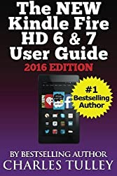 The NEW Kindle fire HD 6 & 7 User Guide by Charles Tulley (2015-01-28)