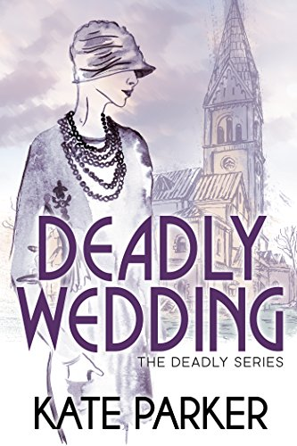 Deadly Wedding (The Deadly Series Book 2) (English Edition)
