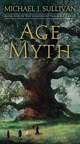 Age of Myth: Book One of The Legends of the First Empire par Michael J. Sullivan