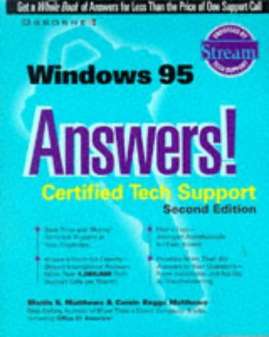 Windows 95 Answers!: Certified Tech Support (Osborne's answers!: certified tech support) by Martin S. Matthews (1997-09-01) par Martin S. Matthews
