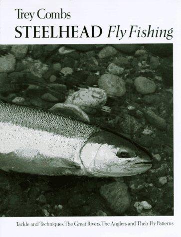 Steelhead Fly Fishing -