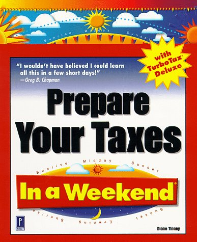 prepare-your-taxes-in-a-weekend-with-turbotax-deluxe-in-a-weekend-premier-press