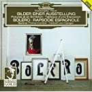 Ravel: Bol�ro, Rapsodie espagnole / Mussorgsky: Pictures at an Exhibition