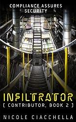 Infiltrator (Contributor Trilogy, book 2) (English Edition)