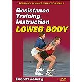 Resistance Training Instruction: Lower Body