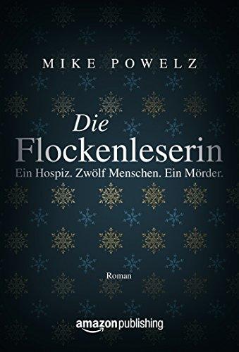 Buchseite und Rezensionen zu 'Die Flockenleserin' von Mike Powelz