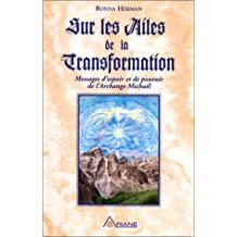 Ailes de la transformation (sur les .)