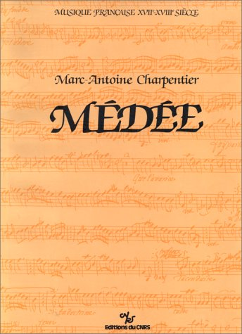 Médée, de Marc-Antoine Charpentier