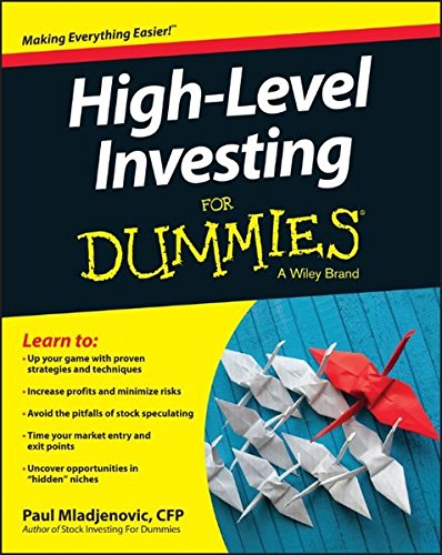 High Level Investing For Dummies (For Dummies (Business & Personal Finance))