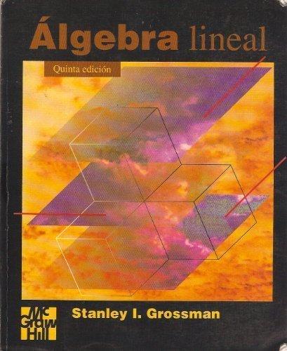 Algebra lineal por Stanley I. Grossman
