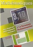 Image de Mathématiques 1re et Terminale Professionnelles : Baccalauréats professionnels Tertiaires
