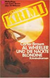 Al Wheeler und die nackte Blondine.