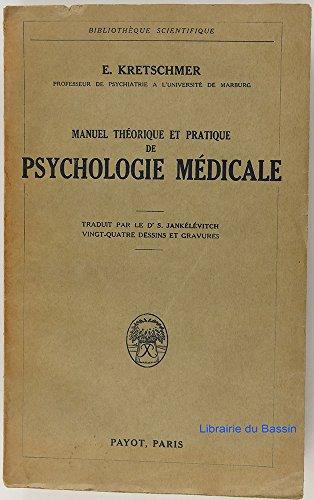 Manuel théorique et pratique de psychologie médicale - Traduction de S. Jankélévitch - 24 dessins et gravures