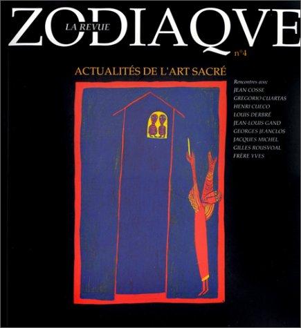 Zodiaque la revue, numéro 4 : Actualités de l'art sacré